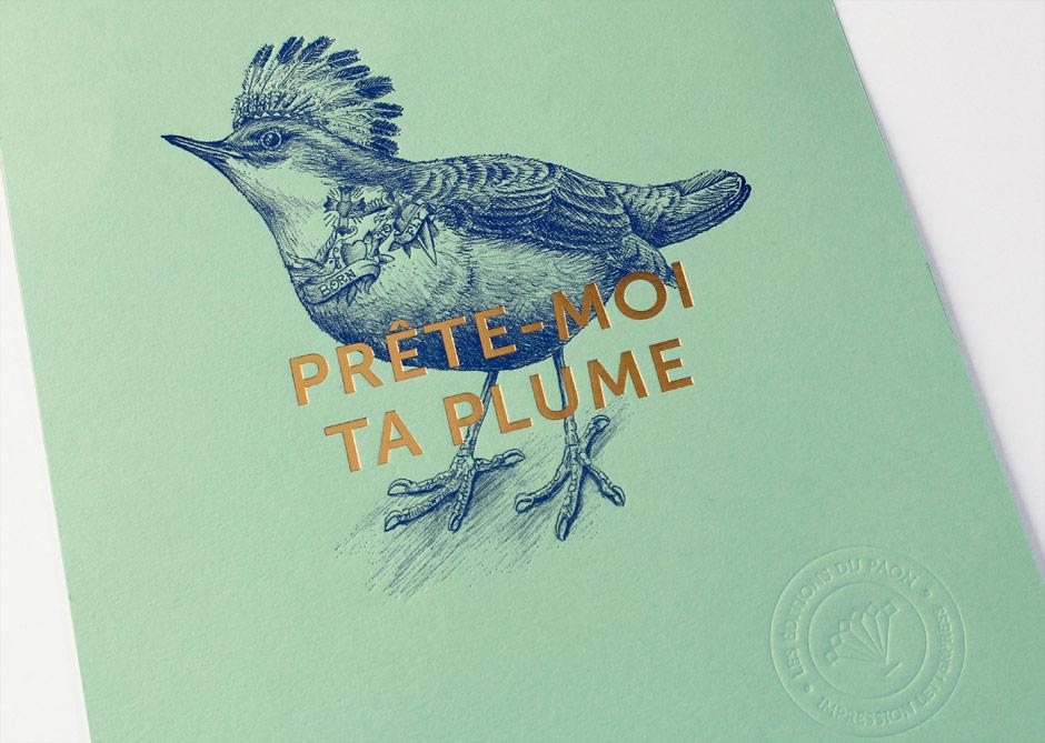 affiche letterpress prete moi ta plume